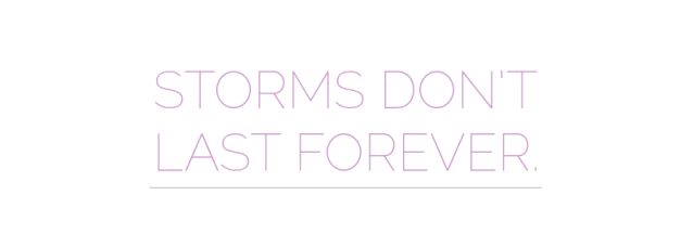 Storms-Don't-Last-Forever